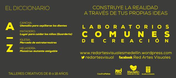 Laboratorios Comunes de Creación, Red de Artes Visuales  httpredartesvisualesmedellin (17)